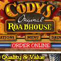Codys Original Roadhouse reviews and complaints