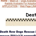 Death Row Dog Rescue