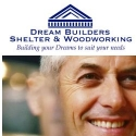 Dream Builders Shelter And Woodworking