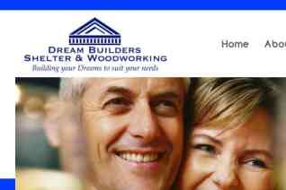 Dream Builders Shelter And Woodworking reviews and complaints