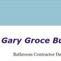 Gary Groce Bathrooms reviews and complaints