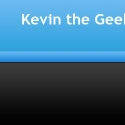 Kevin The Geek