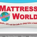 Mattress World reviews and complaints