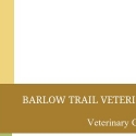 The Barlow Trail Vet Clinic