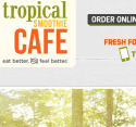 Tropical Smoothie Cafe reviews and complaints