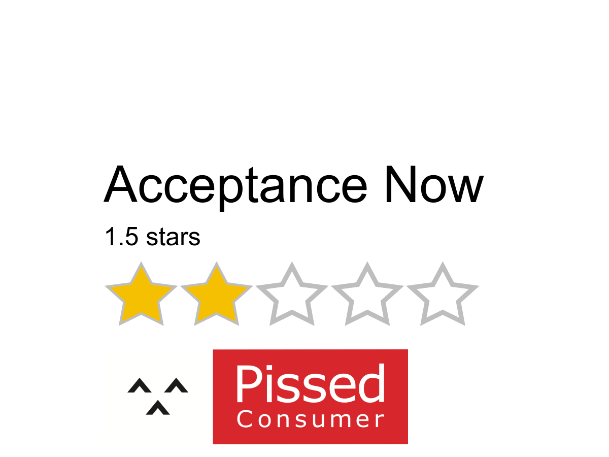 2249 Acceptance Now Reviews And Complaints Pissed Consumer