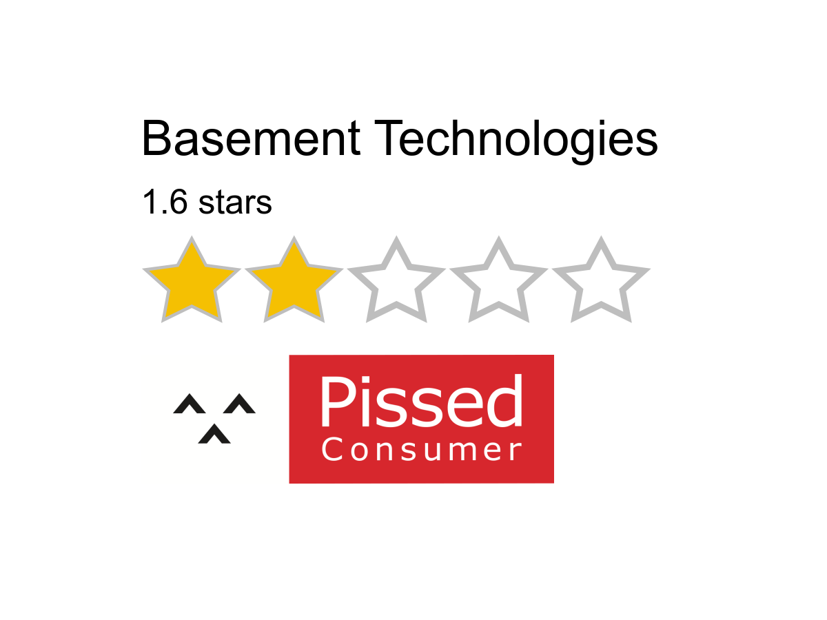 1 Basement Technologies Review Or Complaint Pissed Consumer