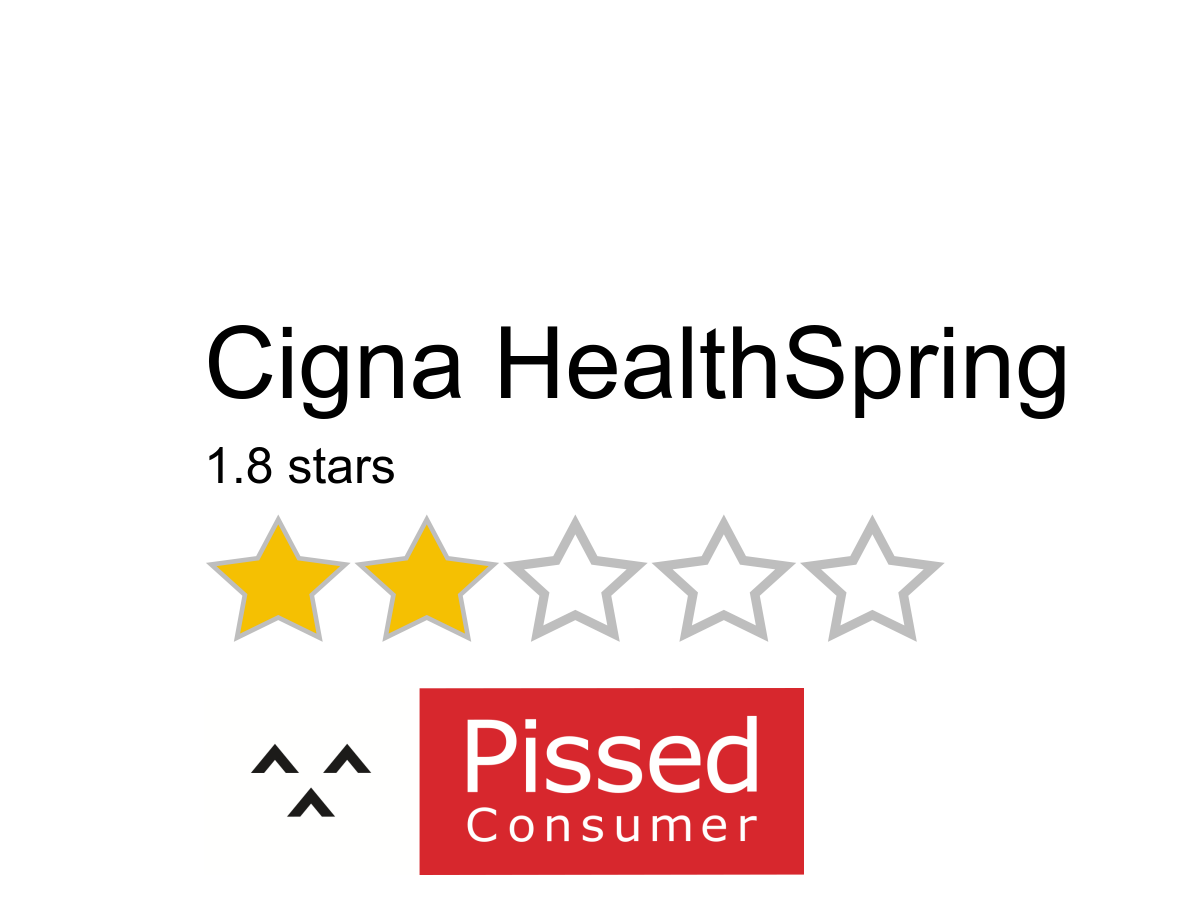 4 Cigna HealthSpring Reviews and Complaints @ Pissed Consumer