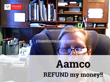 Aamco - REFUND my money!!