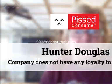 Hunter Douglas - Company does not have any loyalty to customers