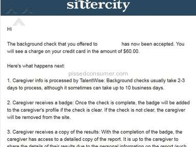 Sittercity - Charged me for background check which was requested 7 months ago