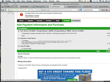 Frontier Airlines - Mislead me on the price of a ticket up until my credit card was being processed.