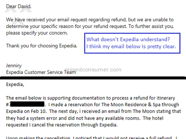Expedia - Had 2 hotel reservations that were overbooked, could not receive full refund