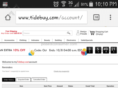 Tidebuy - I have no received my order!!!!! and you can't get ahold of anyone
