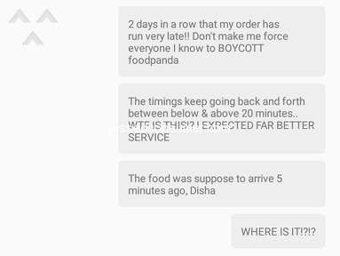 Foodpanda - Delayed by almost an hour.