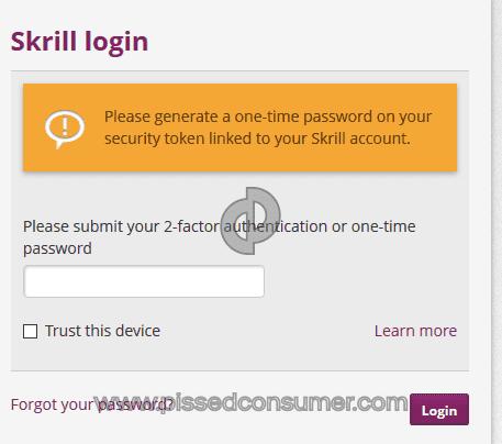 Skrill - Revoke of 2-Factor Authentication Apr 12, 2019 @ Pissed