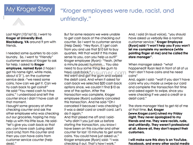 Kroger employees are rude, racist, and unfriendly.
