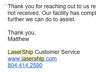 "Lasership - Products were not delivered; ""investigation"" was not real"