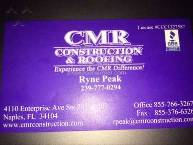 CMR Construction And Roofing - Poor customer service and unacceptable business practices