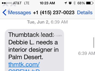 Thumbtack - Great Concept, but too many Fraudulent Requests for Services are Robot Generated!