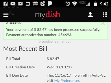 Dish Network - Took my monthly payment out twice...just seconds apart