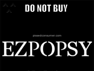 "Ezpopsy - DO NOT BUY FROM THIS COMPANY !!"" Many great liars and deceivers,do not use - they are criminals."""