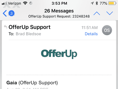 Offerup banned me after I purchased counterfeit items Jul 25