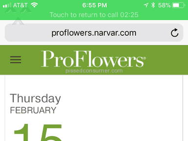 Proflowers - Sent Flowers to her work on Valentine's Day, didn't drop off