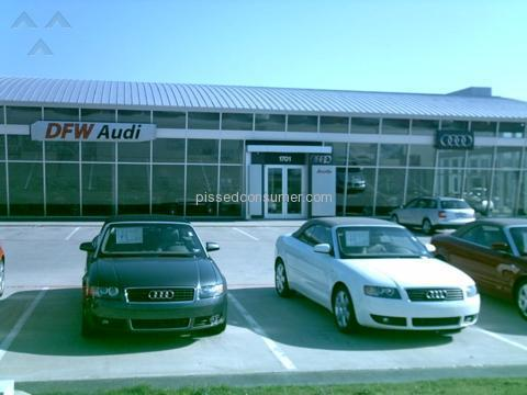DFW Audi Dealership Review Or Complaint Pissed Consumer - Audi euless