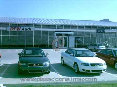DFW Audi Dealership Review Or Complaint Pissed Consumer - Audi dfw